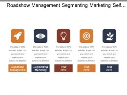 Roadshow Management Segmenting Marketing Self Promotion Targeting Customers Cpb