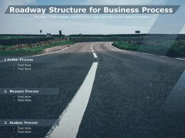 Roadway Structure For Business Process