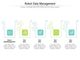 Robot Data Management Ppt Powerpoint Presentation Model Shapes Cpb