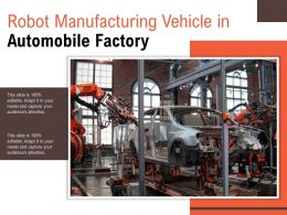 Robot Manufacturing Vehicle In Automobile Factory