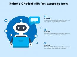 Robotic Chatbot With Text Message Icon