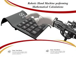 Robotic Hand Machine Performing Mathematical Calculations