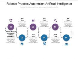 Robotic Process Automation Artificial Intelligence Ppt Powerpoint Presentation Icon Graphics Cpb