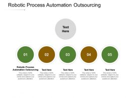 Robotic Process Automation Outsourcing Ppt Powerpoint Presentation Infographics Graphics Tutorials Cpb