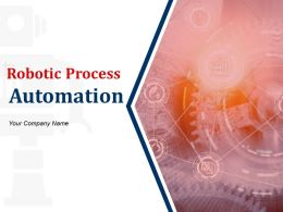 Robotic Process Automation Powerpoint Presentation Slides