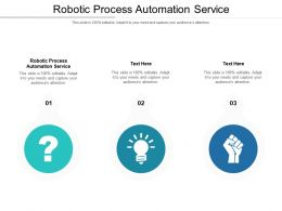 Robotic Process Automation Service Ppt Powerpoint Presentation Icon Visual Aids Cpb