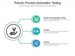 Robotic Process Automation Testing Ppt Powerpoint Presentation Outline Guide Cpb