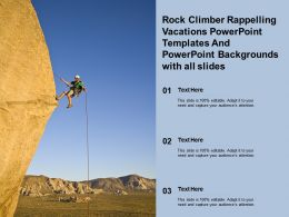 Rock Climber Rappelling Vacations Templates And Powerpoint Backgrounds With All Slides