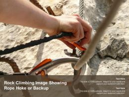 Rock Climbing Image Showing Rope Hoke Or Backup