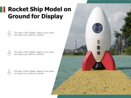 Rocket Ship Model On Ground For Display