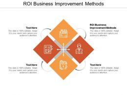 ROI Business Improvement Methods Ppt Powerpoint Presentation Ideas Example Cpb