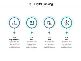 ROI Digital Banking Ppt Powerpoint Presentation Styles Graphic Tips Cpb