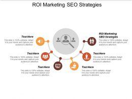 ROI Marketing SEO Strategies Ppt Powerpoint Presentation Show Icons Cpb