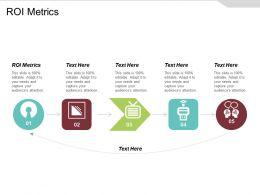 ROI Metrics Ppt Powerpoint Presentation Gallery Slides Cpb