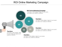 ROI Online Marketing Campaign Ppt Powerpoint Presentation Infographic Template Design Ideas Cpb