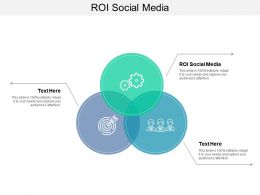 ROI Social Media Ppt Powerpoint Presentation Infographics Slide Cpb