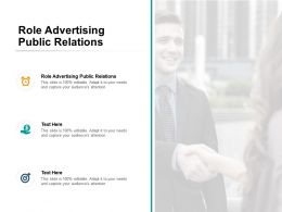 Role Advertising Public Relations Ppt Powerpoint Presentation Show Layout Cpb
