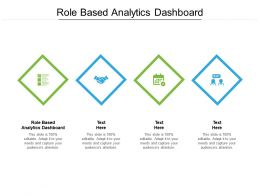 Role Based Analytics Dashboard Ppt Powerpoint Presentation Ideas Maker Cpb