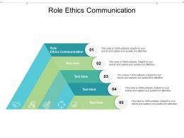 Role Ethics Communication Ppt Powerpoint Presentation Infographics Slide Portrait Cpb