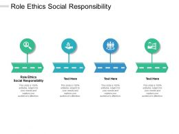 Role Ethics Social Responsibility Ppt Powerpoint Presentation Outline Graphic Images Cpb