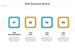 Role Executive Branch Ppt Powerpoint Presentation Pictures Display Cpb