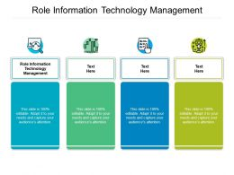 Role Information Technology Management Ppt Powerpoint Presentation Professional Cpb