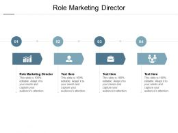 Role Marketing Director Ppt Powerpoint Presentation Icon Topics Cpb