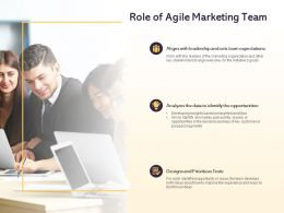 Role Of Agile Marketing Team Ppt Powerpoint Presentation Topics