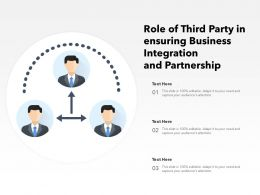 Role Of Third Party In Ensuring Business Integration And Partnership