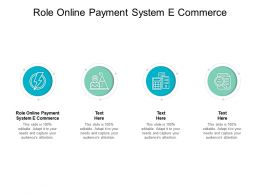 Role Online Payment System E Commerce Ppt Powerpoint Presentation Pictures Objects Cpb