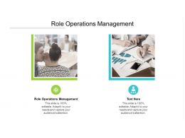 Role Operations Management Ppt Powerpoint Presentation Inspiration Slideshow Cpb