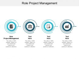Role Project Management Ppt Powerpoint Presentation Model Summary Cpb