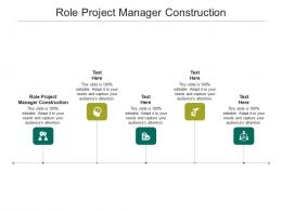 Role Project Manager Construction Ppt Powerpoint Presentation Diagram Lists Cpb