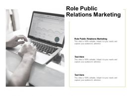 Role Public Relations Marketing Ppt Powerpoint Presentation Model Outline Cpb