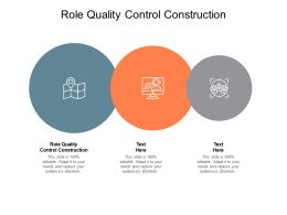 Role Quality Control Construction Ppt Powerpoint Presentation Gallery Guidelines Cpb