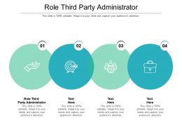 Role Third Party Administrator Ppt Powerpoint Presentation Icon Mockup Cpb