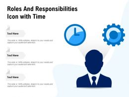 Roles And Responsibilities Icon With Time
