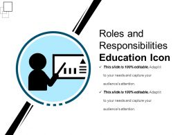 Roles And Responsibility Education Icon Ppt Sample File