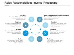 Roles Responsibilities Invoice Processing Ppt Powerpoint Presentation Professional Ideas Cpb