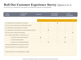 Roll Out Customer Experience Survey Sales Ppt Powerpoint Presentation Pictures Images