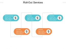 Roll Out Services Ppt Powerpoint Presentation Outline Mockup Cpb