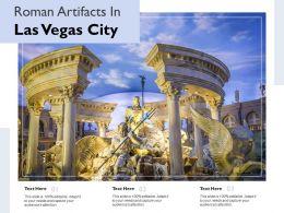 Roman Artifacts In Las Vegas City
