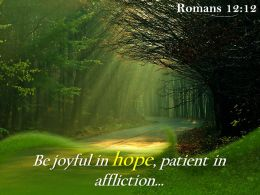 Romans 12 12 Be joyful in hope patient PowerPoint Church Sermon