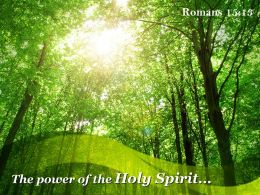 Romans 15 13 The Power Of The Holy Spirit Powerpoint Church Sermon