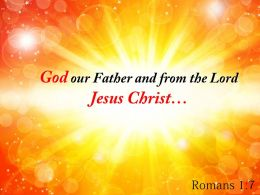 Romans 1 7 God Our Father And From Powerpoint Church Sermon