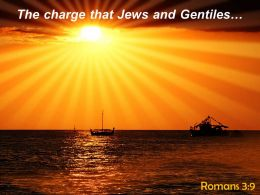 Romans 3 9 The Charge That Jews Powerpoint Church Sermon