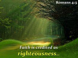 Romans 4 5 Faith Is Credited As Righteousness Powerpoint Church Sermon