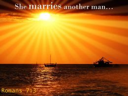 Romans 7 3 He Marries Another Man Powerpoint Church Sermon