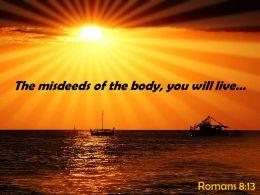 romans_8_13_the_misdeeds_of_the_body_powerpoint_church_sermon_Slide01