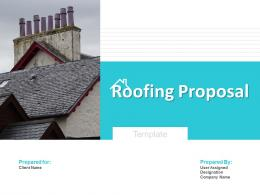 Roofing Proposal Template Powerpoint Presentation Slides